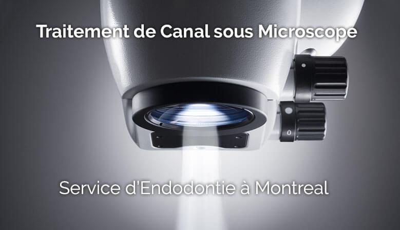 Traitement de Canal & Endodontie à Montréal